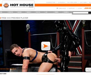Welcome to Hot House - xxx gay dvd, gay porn videos, xxx hardcore gay videos!
